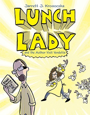 Lunch Lady and the Author Visit Vendetta Cover