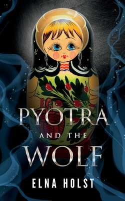 Cover for Pyotra and the Wolf
