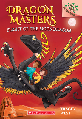 Flight of the Moon Dragon: A Branches Book (Dragon Masters #6) (Library Edition) Cover Image