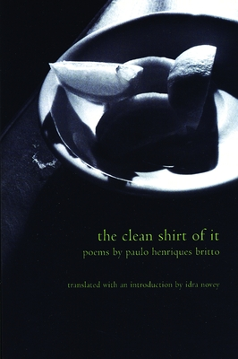 The Clean Shirt of It (Lannan Translations Selection) Cover Image
