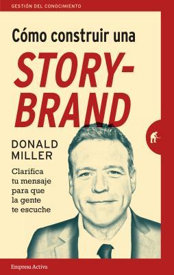 Como Construir Una Storybrand Cover Image