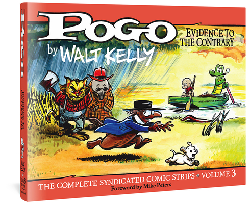 Pogo The Complete Syndicated Comic Strips: Evidence To The Contrary (Walt Kelly's Pogo) Cover Image