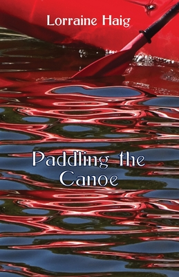 Paddling the Canoe Cover Image