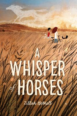 A Whisper of Horses by Zillah Bethell