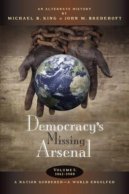 Democracy's Missing Arsenal Cover
