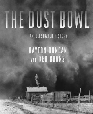 The Dust Bowl: An Illustrated History Cover Image
