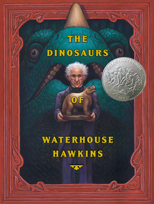 The Dinosaurs of Waterhouse Hawkins Cover