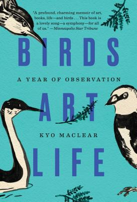 Birds Art Life: A Year of Observation Cover Image