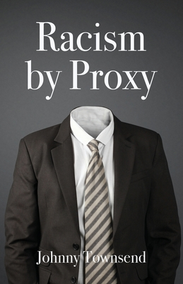 Racism by Proxy Cover Image