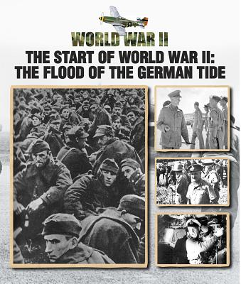 The Start of World War II: The Flood of the German Tide Cover Image