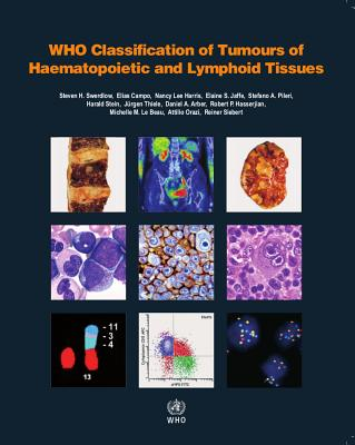 WHO Classification of Tumours of Haematopoietic and Lymphoid Tissues Cover Image