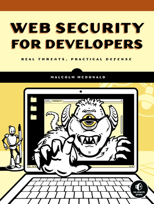 Web Security for Developers: Real Threats, Practical Defense Cover Image