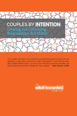 Couples by Intention: Creating and Cultivating Relationships that Matter Cover Image