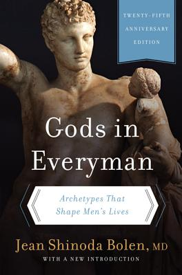 Gods in Everyman: Archetypes That Shape Men's Lives Cover Image