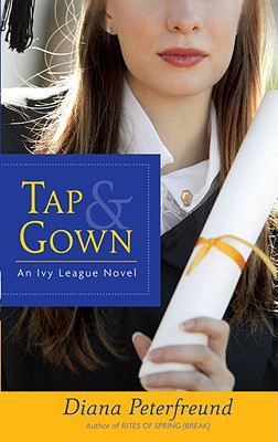 Tap & Gown: An Ivy League Novel Cover Image
