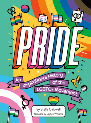 Pride: An Inspirational History of the LGBTQ+ Movement Cover Image