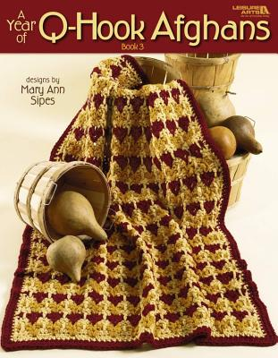 A Year of Q-Hook Afghans, Book 3 (Leisure Arts #3173) Cover