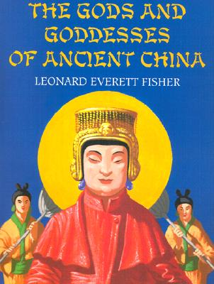 The Gods and Goddesses of Ancient China Cover