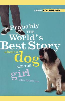 Cover for Probably the World's Best Story about a Dog and Th
