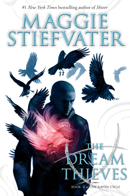 The Dream Thieves (The Raven Cycle, Book 2): Book 2 of the Raven Boys Cover Image