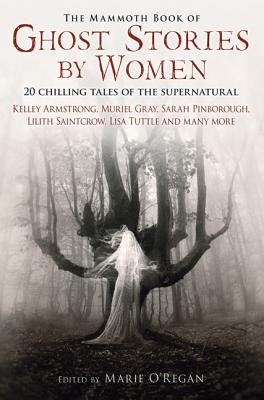 The Mammoth Book of Ghost Stories by Women Cover Image