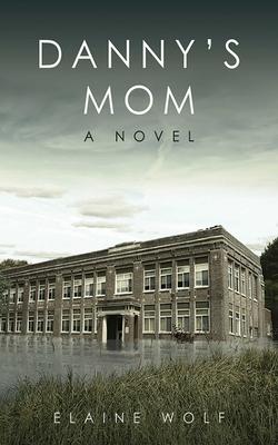 Danny's Mom Cover