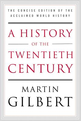 A History of the Twentieth Century Cover