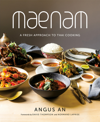 Maenam: A Fresh Approach to Thai Cooking Cover Image