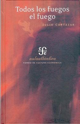 Todos los Fuegos el Fuego (Aula Atlantica) Cover Image