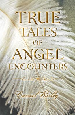 True Tales of Angel Encounters Cover Image