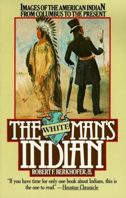 The White Man's Indian Cover
