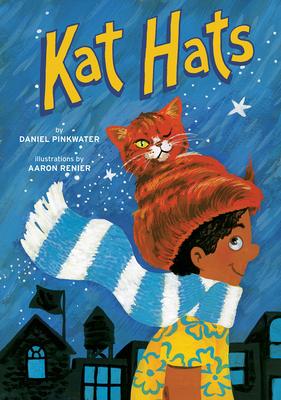 KAT HATS by Daniel Pinkwater