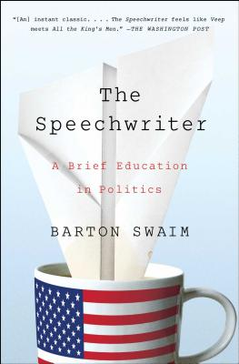 The Speechwriter: A Brief Education in Politics Cover Image