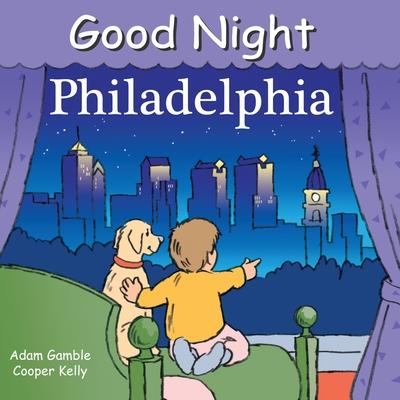 Good Night Philadelphia (Good Night Our World) Cover Image