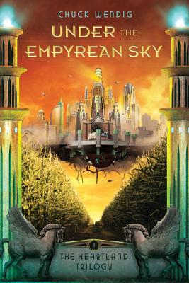 Under the Empyrean Sky (Heartland Trilogy #1) Cover Image