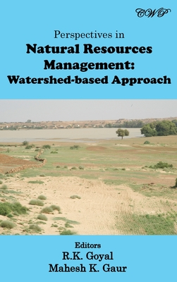 Perspectives in Natural Resources Management: Watershed-based Approach (Energy and Environment) Cover Image