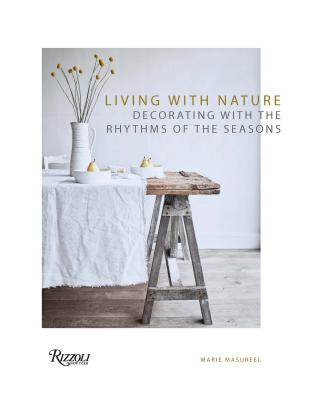 Living with Nature: Decorating with the Rhythms of the Seasons Cover Image
