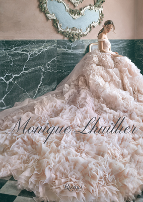 Monique Lhuillier: Dreaming of Fashion and Glamour Cover Image