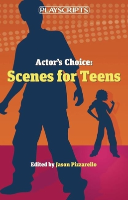 Actor's Choice: Scenes for Teens Cover Image