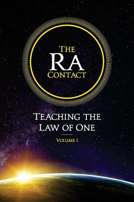 The Ra Contact: Teaching the Law of One: Volume 1 Cover Image