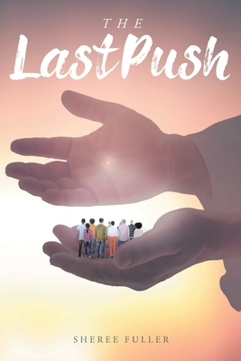 The Last Push Cover Image