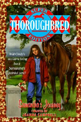Samantha's Journey (Thoroughbred Super #4) Cover Image