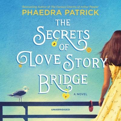 The Secrets of Love Story Bridge Lib/E Cover Image