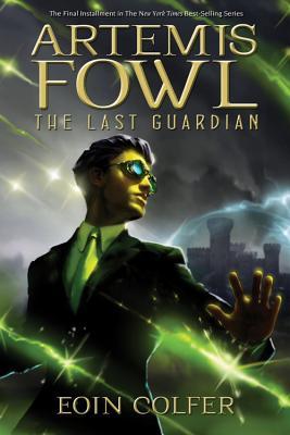 Artemis Fowl The Last Guardian (Artemis Fowl, Book 8) Cover Image