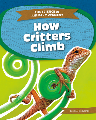 How Critters Climb Cover Image