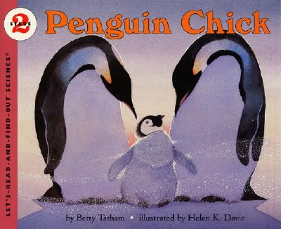 Penguin Chick (Let's-Read-and-Find-Out Science 2) Cover Image