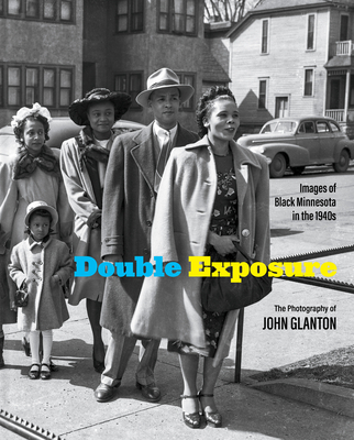 Double Exposure: Images of Black Minnesota in the 1940s Cover Image