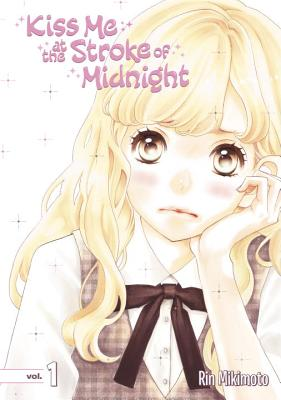 Cover for Kiss Me at the Stroke of Midnight 1