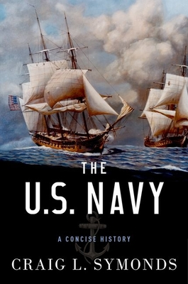 The U.S. Navy: A Concise History cover