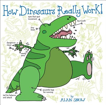 Cover for How Dinosaurs Really Work!